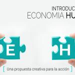 Conoce el testimonio de los participantes en el curso introductorio a la Economía Humana