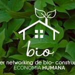 El primer Networking de Bio- construcción de Economía Humana ya está en funcionamiento