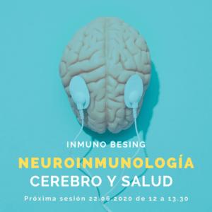 Neuroinmonología: Cerebro y Salud @ Evento Online