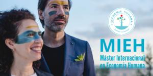 Presentación del MIEH - Máster Internacional en Economía Humana @ Evento Online