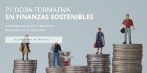 Desbloquea tu prosperidad - Píldora formativa en Finanzas Sostenibles @ Evento Onlines