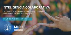 Desarrolla la inteligencia colaborativa - Píldora formativa @ Evento Online