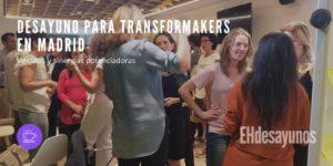Desayuno para Transformakers en Madrid @ Estudio de Arquitectura minabeades